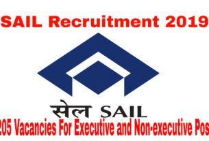 SAIL Recruitment 2019 205 candidates For Executive And Non-Executive Post