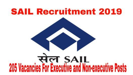 SAIL Recruitment 2019 205 candidates For Executive And Non-Executive Post