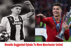 Ronaldo suggested Dybala to move manchester united