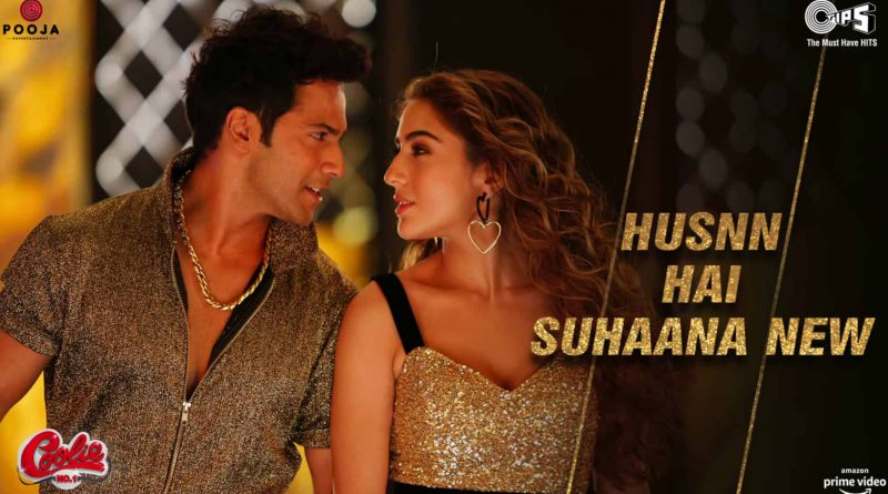 Varun Dhawan Husnn Hai Suhaana New Lyrics - Coolie No.1 movie Sara ALi Khan