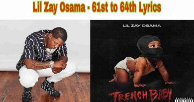 Lil Zay Osama - 61st to 64th Lyrics from Trench Baby Album