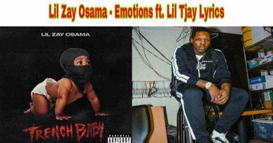 Lil Zay Osama - Emotions ft. Lil Tjay Lyrics from Trench Baby Album