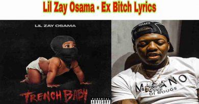 Lil Zay Osama - Ex Bitch Lyrics from Trench Baby Album