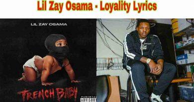 Lil Zay Osama - Loyalty Lyrics from Trench Baby Album
