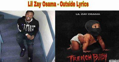 Lil Zay Osama - Outside Lyrics from Trench Baby Album