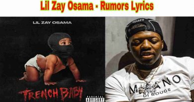 Lil Zay Osama - Rumors Lyrics from Trench Baby Album