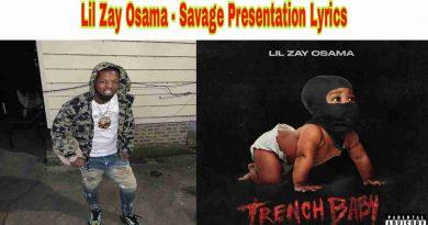 Lil Zay Osama - Savage Presentation Lyrics from Trench Baby Album