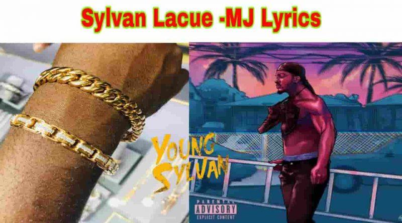 Sylvan Lacue - MJ Lyrics Young Sylvan EP.1 2021