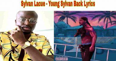 Sylvan Lacue - Young Sylvan Back Lyrics Young Sylvan EP.1 2021