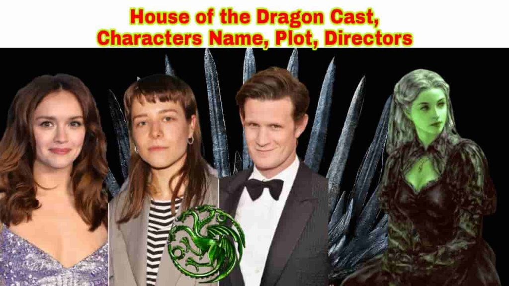 house of the dragon cast characters name plot release date