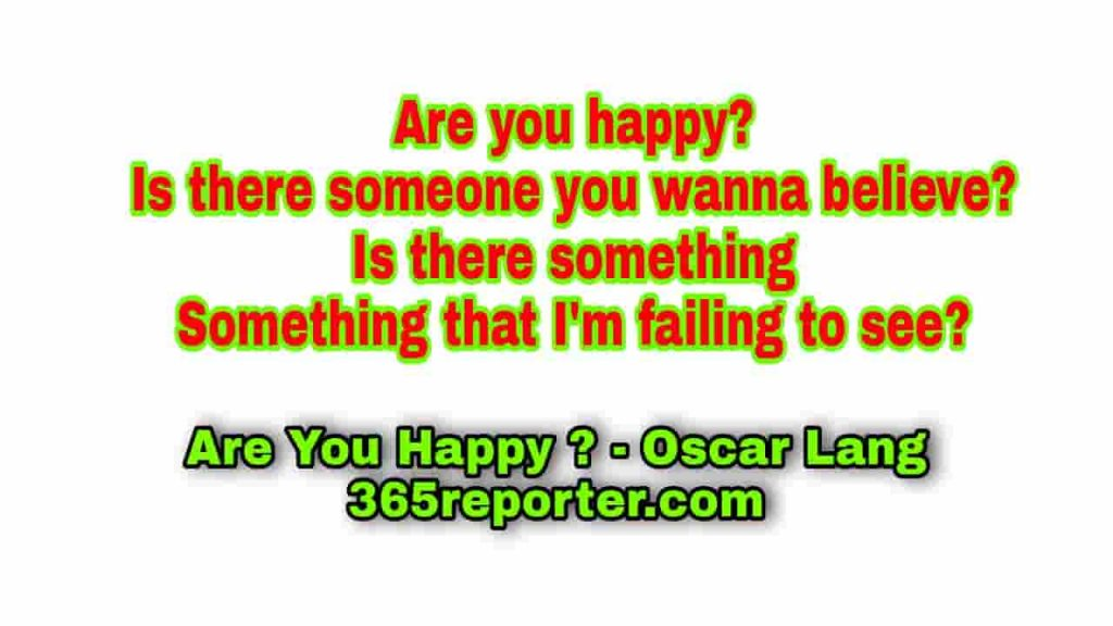 are you happy status oscar lang