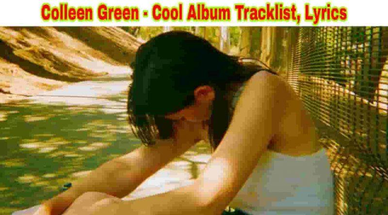 colleen green cool album tracklist and lyrics 2021