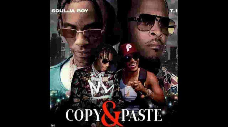 copy and paste lyrics soulja boy ft ti draco 2021
