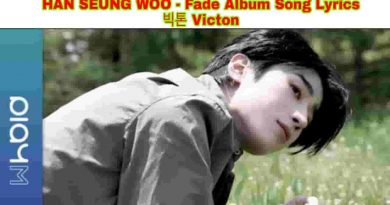 han seung woo fade lyrics and tracklist victon